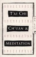 Cover of T'ai Chi Ch'uan and Meditation