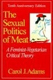 Cover of The Sexual Politics of Meat