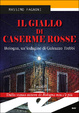 Cover of il giallo di Caserme Rosse