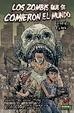 Cover of ZOMBIS QUE SE COMIERON EL MUNDO(MIH 79)