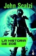 Cover of La historia de Zoë