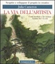 Cover of La via dell'artista
