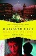 Cover of Maximum City