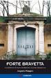 Cover of Forte Bravetta