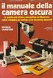 Cover of Il manuale della camera oscura