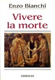 Cover of Vivere la morte