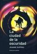 Cover of La ciudad de la oscuridad