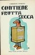 Cover of Contiene frutta secca