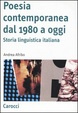 Cover of Poesia contemporanea dal 1980 a oggi