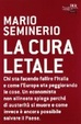 Cover of La cura letale