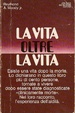 Cover of La Vita oltre la Vita