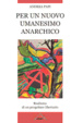 Cover of Per un nuovo umanesimo anarchico