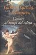 Cover of L'amore ai tempi del colera !! SCHEDA INCOMPLETA !!