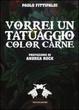 Cover of Vorrei un tatuaggio color carne