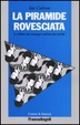 Cover of La piramide rovesciata