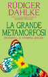 Cover of La grande metamorfosi