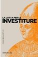 Cover of La lotta per le investiture