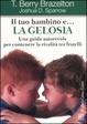 Cover of Il tuo bambino e ... la gelosia