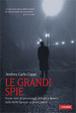 Cover of Le grandi spie