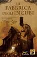 Cover of La fabbrica degli incubi