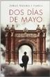 Cover of Dos días de mayo