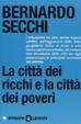 Cover of La città dei ricchi e la città dei poveri
