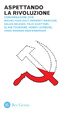 Cover of Aspettando la rivoluzione