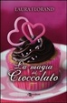 Cover of La magia del cioccolato