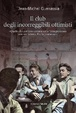 Cover of Il club degli incorreggibili ottimisti