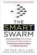 Cover of The Smart Swarm
