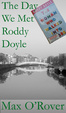 Cover of The Day We Met Roddy Doyle