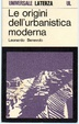 Cover of le origini dell'urbanistica moderna