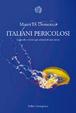 Cover of Italiani pericolosi
