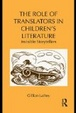 Cover of The Role of Translator's in Children's Literature