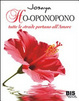 Cover of Ho-oponopono. Tutte le strade portano all'amore