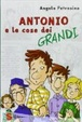 Cover of Antonio e le cose dei grandi
