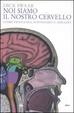 Cover of Noi siamo il nostro cervello