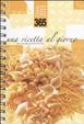 Cover of Trecentosessantacinque. Una ricetta al giorno. Diario 2011
