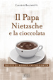Cover of Il Papa, Nietzsche e la cioccolata