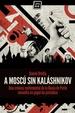 Cover of A Moscú sin Kaláshnikov