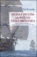 Cover of Ascesa e declino della potenza navale britannica