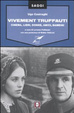 Cover of Vivement Truffaut. Cinema, libri, donne, amici, bambini