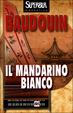Cover of Il mandarino bianco