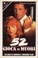 Cover of 52 gioca o muori