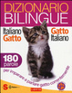 Cover of Dizionario bilingue italiano-gatto, gatto-italiano