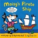 Cover of Maisy's Pirate Ship