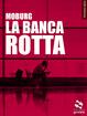 Cover of La banca rotta