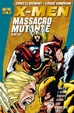 Cover of X-Men: Massacro mutante Vol. 2 (di 2)