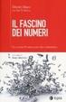 Cover of Il fascino dei numeri. Come far crescere il business utilizzando i dati a disposizione