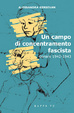 Cover of Un campo di concentramento fascista. Gonars (1942-1943)